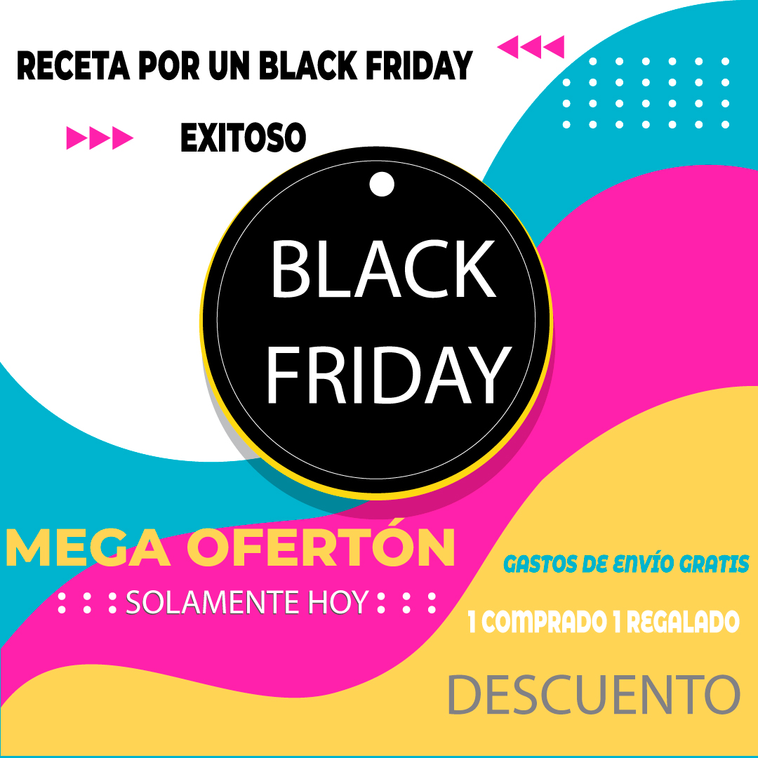 Receta para un Black Friday exitoso